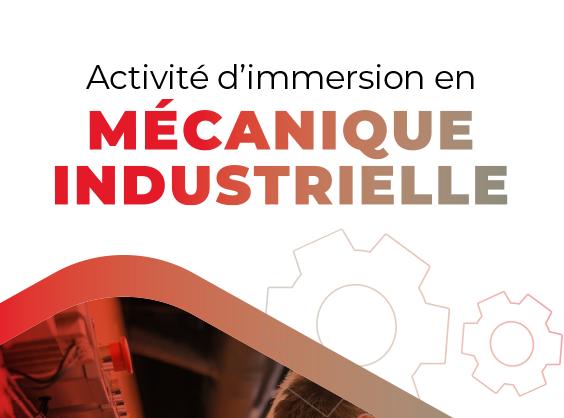 Activité d'immersion en mécanique industrielle
